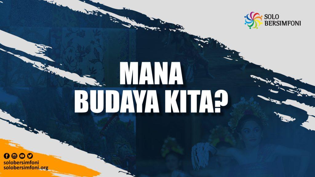 MANA BUDAYA KITA